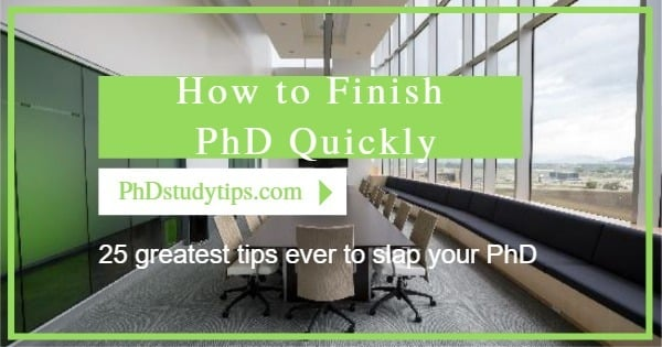 Study PhD and finish. How to do steps