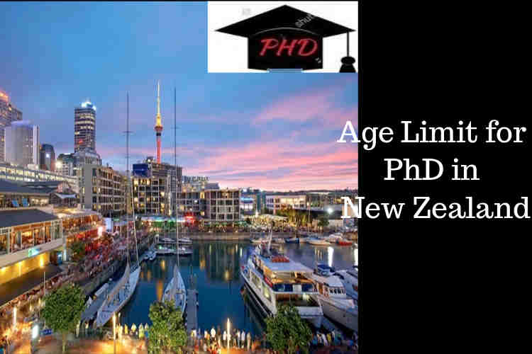 Age Limit For PhD in New Zealand