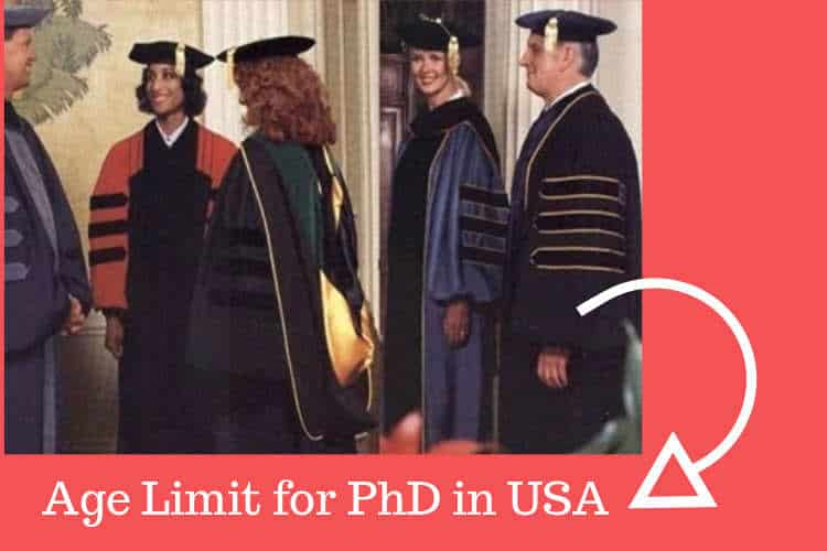 Age Limit For PhD in the USA.  Unknown Restriction for PhD, USA.