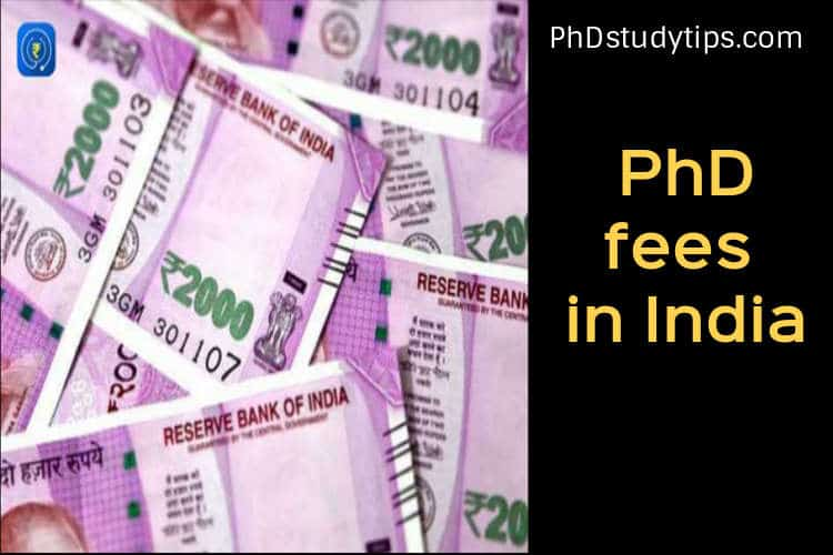 What is the PhD fee structure in India